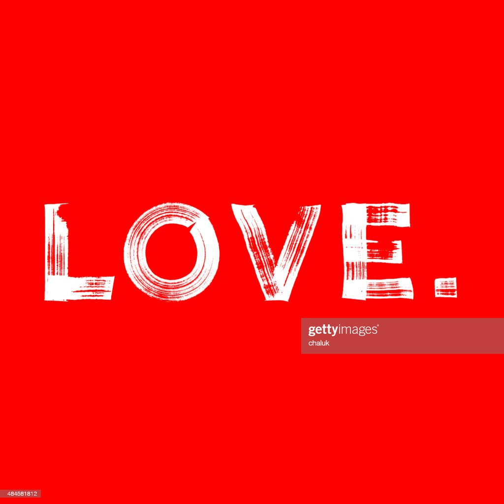 Love paint brushed vector poster