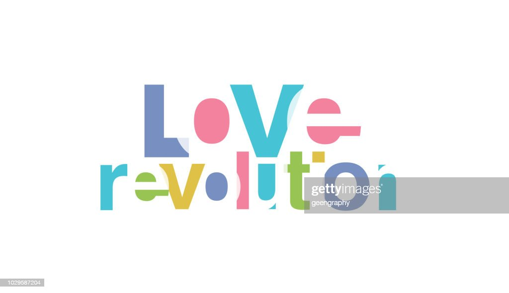 Love Revolution. Slogan for Tshirt typography colorful alphabet text graphic. vector illustration