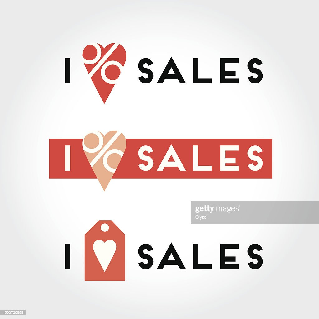 I Love Sales Signs And Symbols Set For Retail Vector Art Getty Images