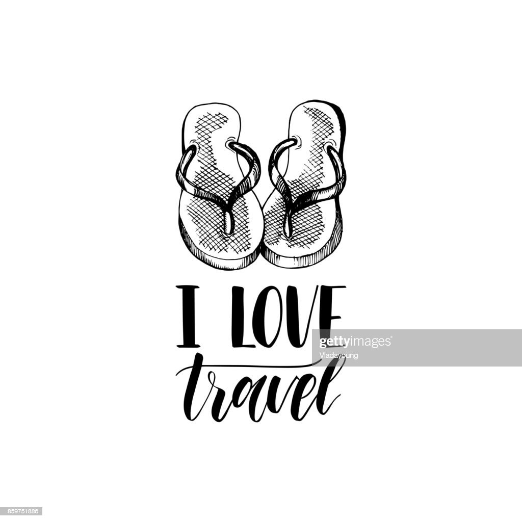 6790b079b I Love Travel hand lettering. Vector travel label template with hand drawn  flip-flops illustration. Beach emblem design.