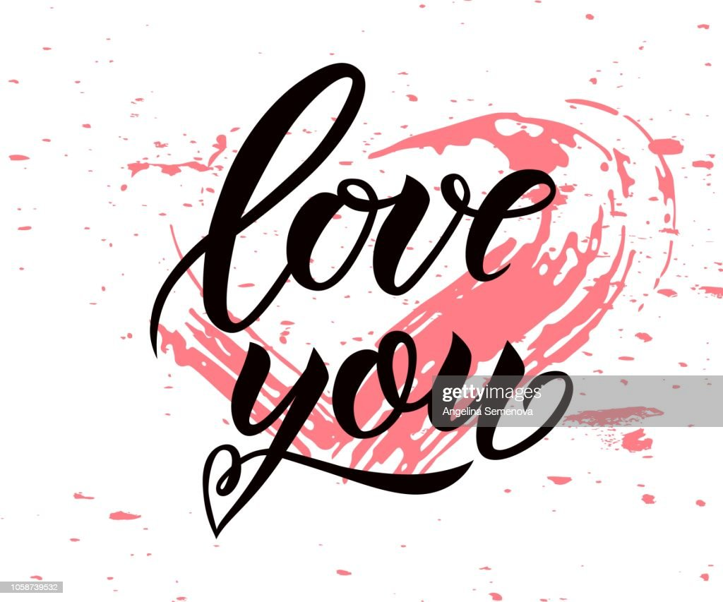 love you. Hand letterenig modern calligraphy with flourish.Vector