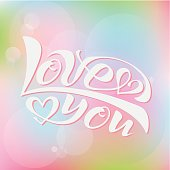 I love you, handwritten text for postcards, posters, valentines, logos or prints in vector format. The inscription, the color of calligraphy. pink, blue, red. Lettering, calligraphy, lettering image on Colored background. EPS 10