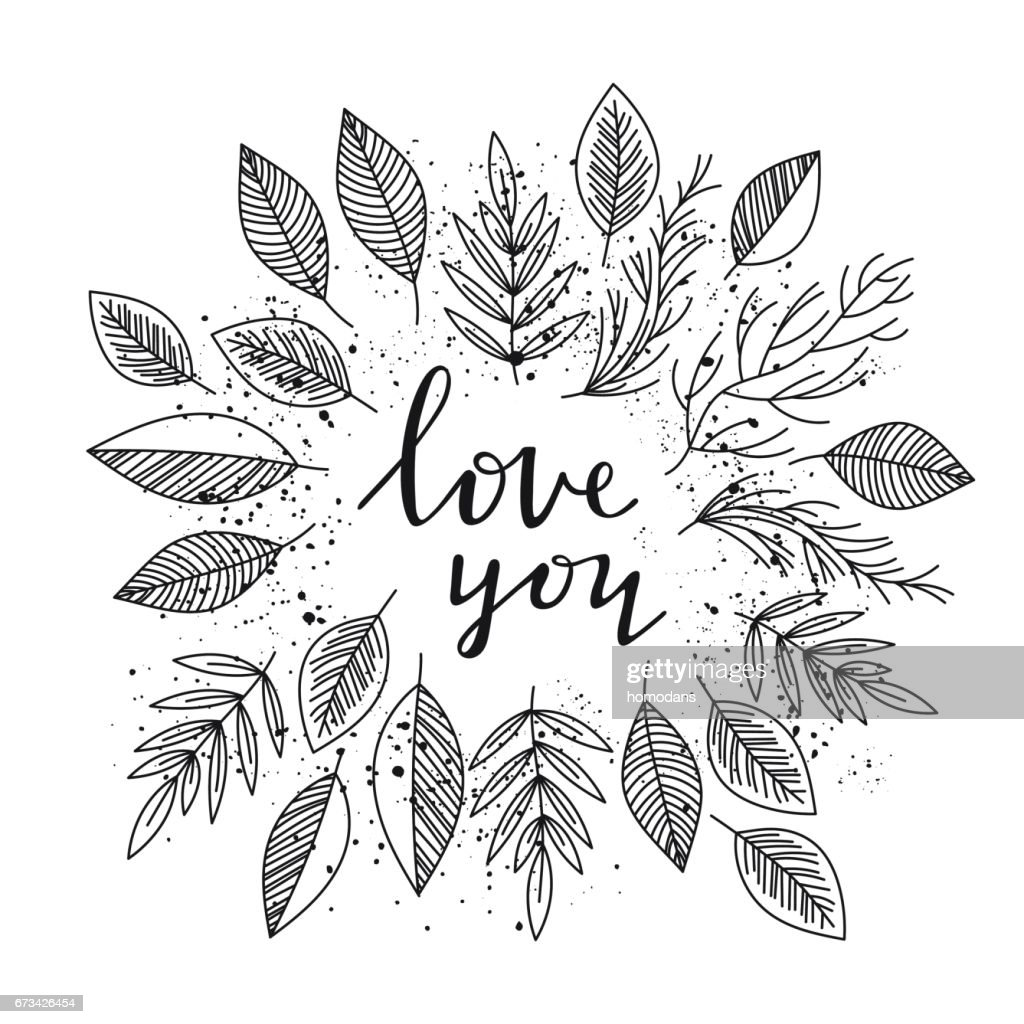 Love you - lettering and leafs frame vector