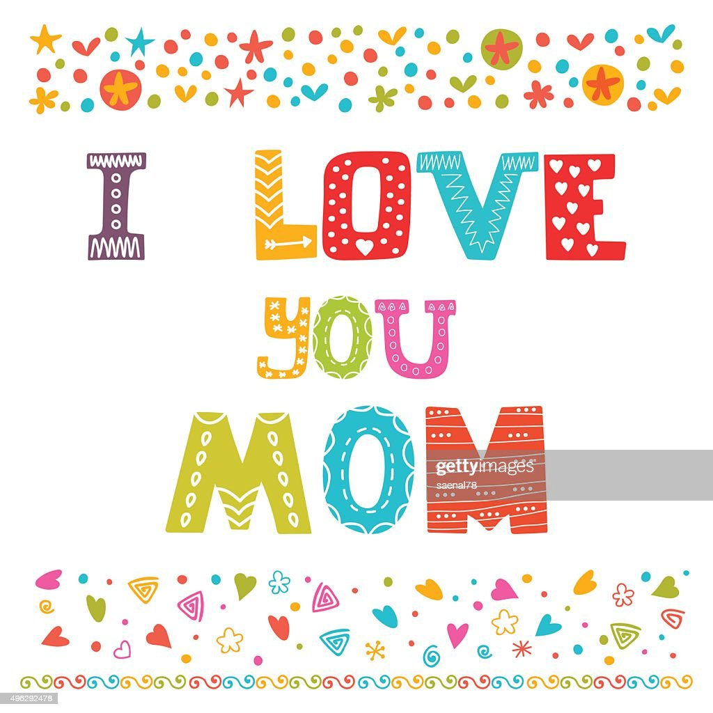 I Love You Mom Cute Greeting Card Happy Mothers Day Vector Art