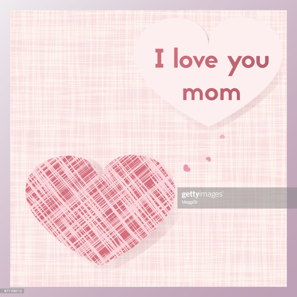I love you mom. Happy Mother's Day Greeting card. Postcard with heart.