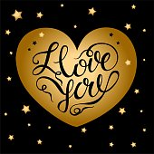 I love you. Valentine. Gold with the inscription heart. Starry background.Holiday card. Lettering. Vector.