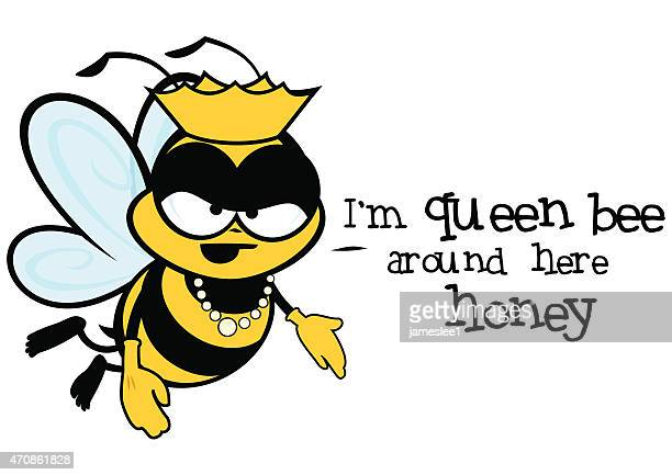i'm queen bee around here - queen bee stock illustrations