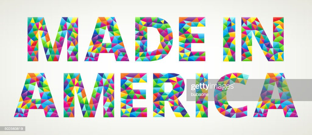 Made in America on Colorful Mosaic with Triangles