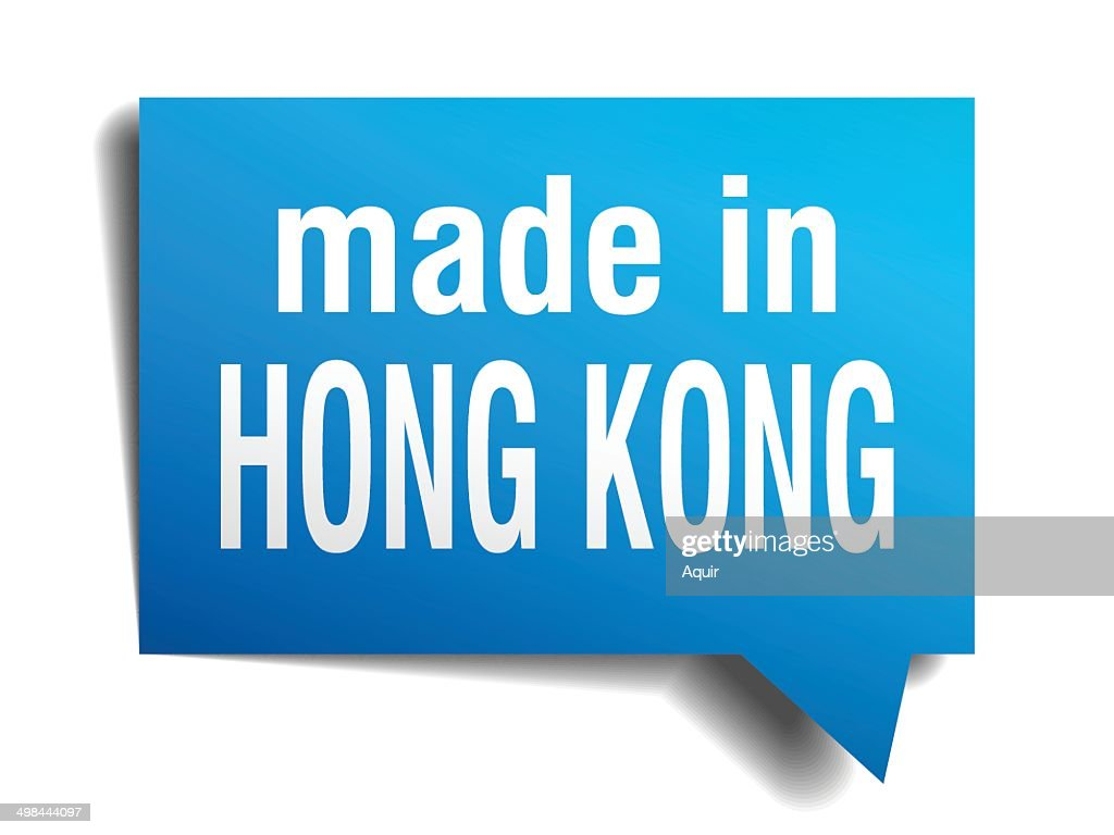 made in Hong Kong blue 3d realistic speech bubble