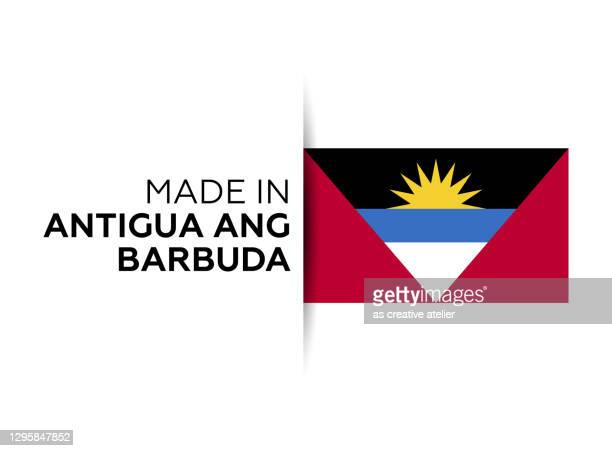 made in the antigua and barbuda label, product emblem. white isolated background. - antigua & barbuda stock illustrations