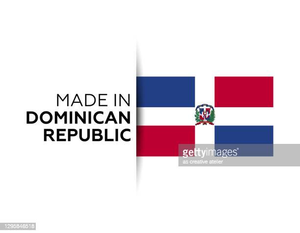 made in the dominican republic label, product emblem. white isolated background. - dominican republic flag stock illustrations