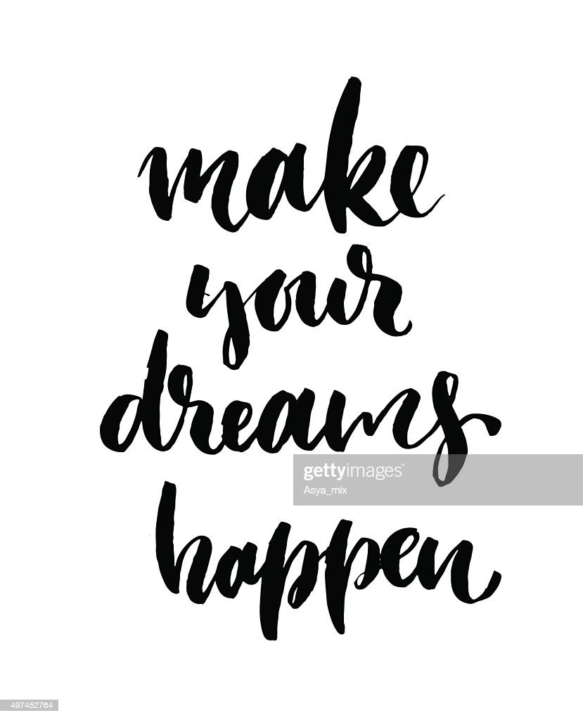Make your dreams happen card or poster.