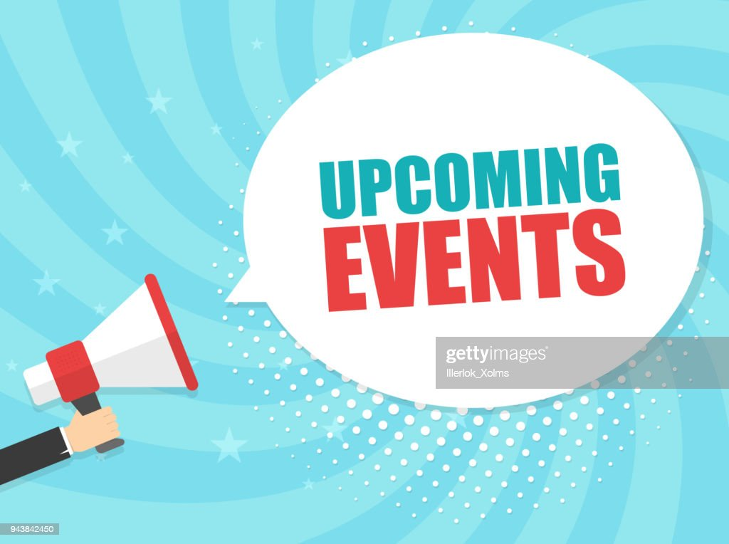 Male hand holding megaphone with Upcoming events speech bubble. Loudspeaker. Banner for business, marketing and advertising. Vector illustration.