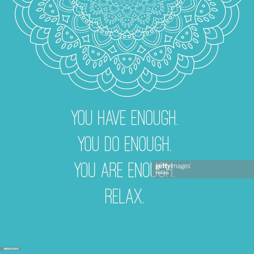 Mandala national ornament. Vector illustration with relax quote. For print or web design. Islam, Arabic, ottoman motifs