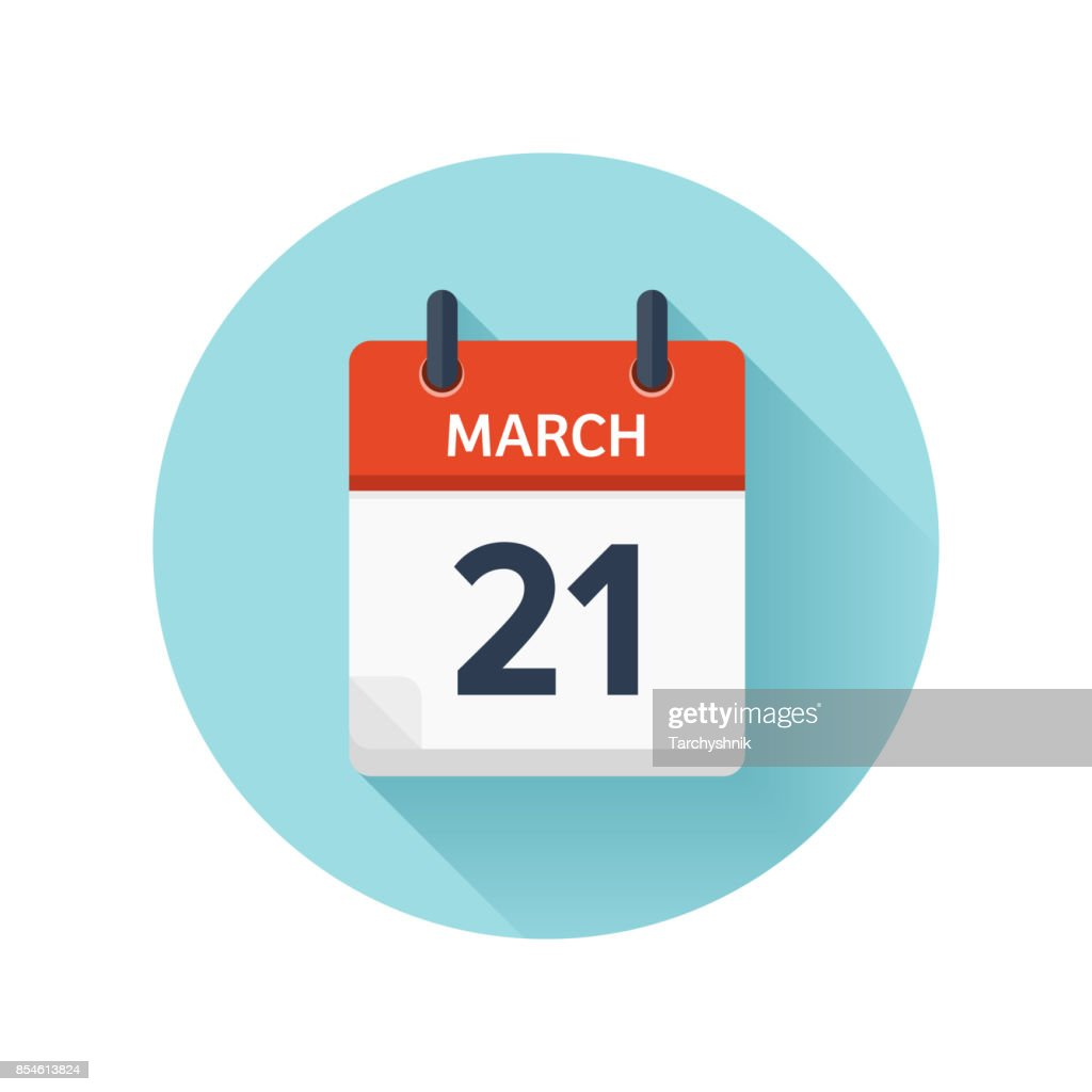 March 21. Vector flat daily calendar icon. Date and time, day, month 2018. Holiday. Season