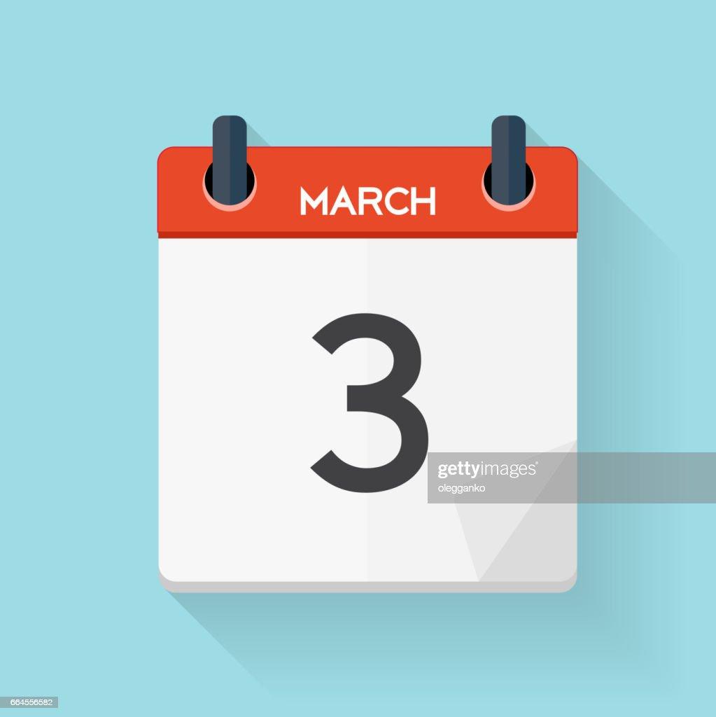 March 3 Calendar Flat Daily Icon. Vector Illustration Emblem. El
