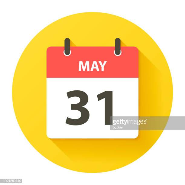 may 31 - round daily calendar icon in flat design style - may stock illustrations