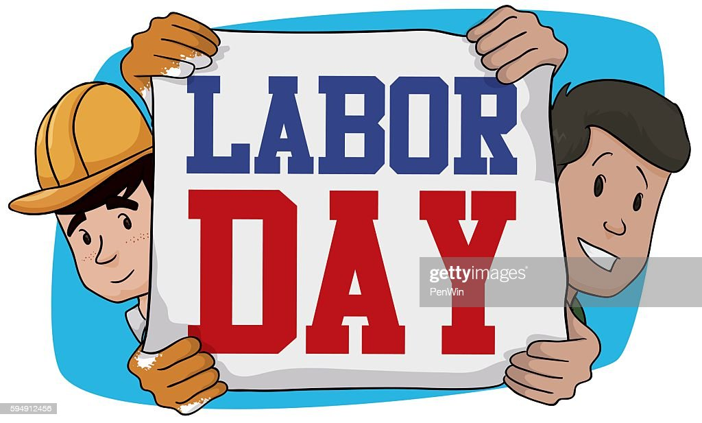Men Holding a Sign to Celebrate Labor Day