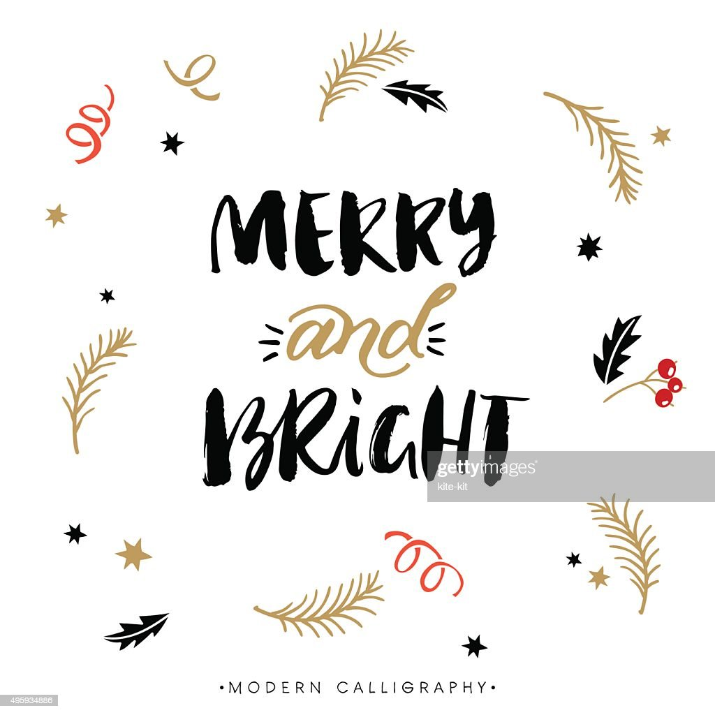 Merry and Bright. Christmas calligraphy.