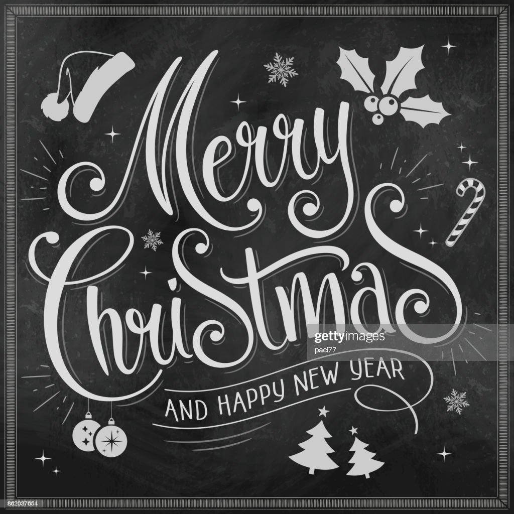 Merry Christmas and Happy New Year Calligraphic on Chalkboard.