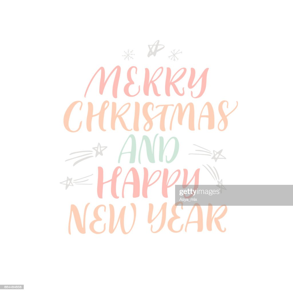 Merry Christmas And Happy New Year Phrase Vector Art | Getty Images
