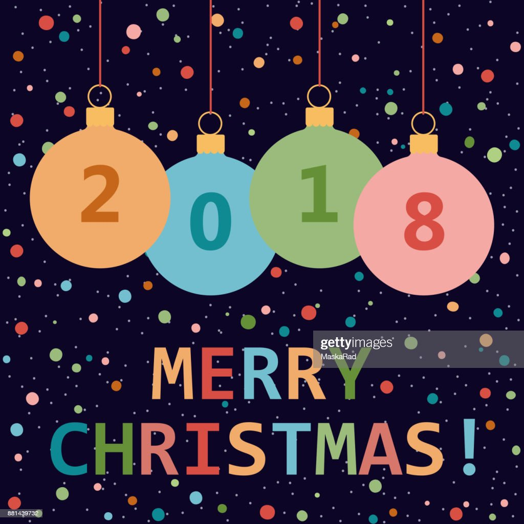 Merry Christmas Greeting Card By 2018 The New Year Vector Art