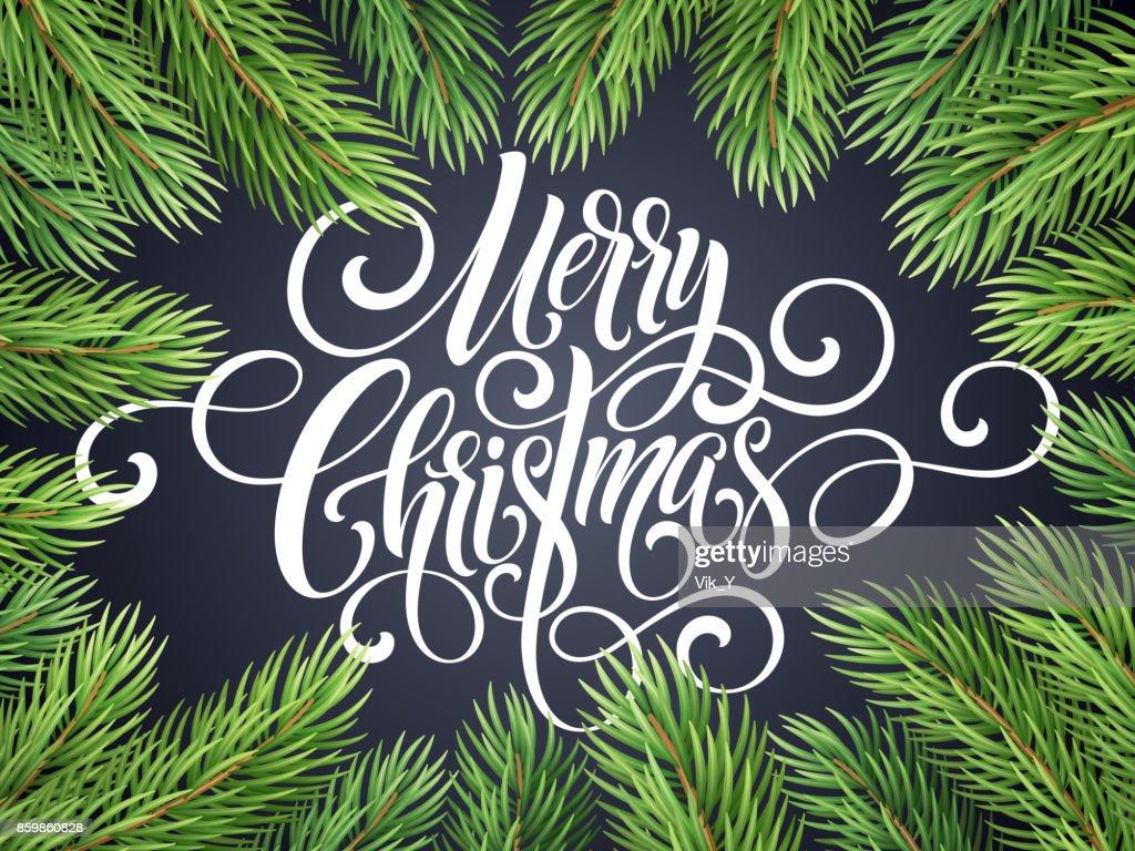 Tannenarten Weihnachtsbaum.Frohe Weihnachten Handschrift Skript Schriftzug Gruß Hintergrund Mit