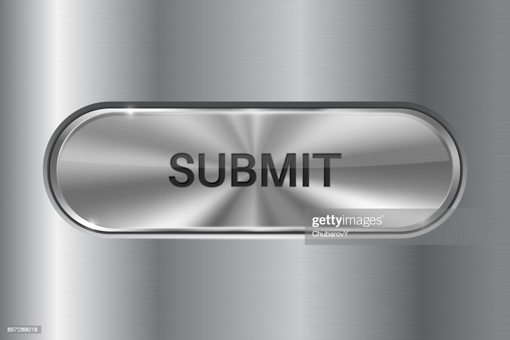 Metal oval button on stainless steel background. SUBMIT 3d icon