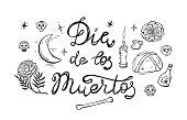 Mexico. Day of the Dead. Dia de los Muertos. Mexican Holiday Symbols: Mexican Party Food, Pan de Muerto, Sugar Skulls, Candle, Marigold Flowers, Moon, Bone and Calligraphic Lettering