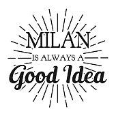 Milan is always a Good Idea. Square frame banner. Vector illustration.