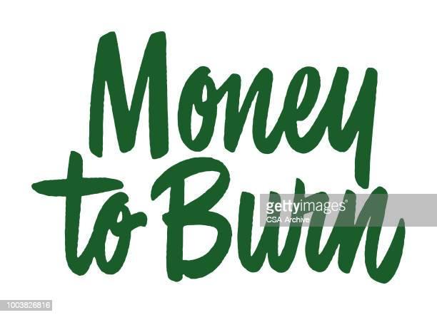 money to burn - money to burn stock illustrations, clip art, cartoons, & icons