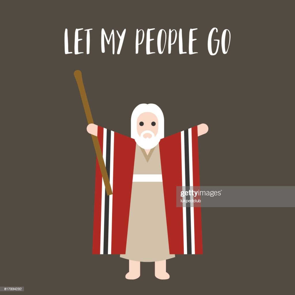 Moses standing for passover and let my people go typographic