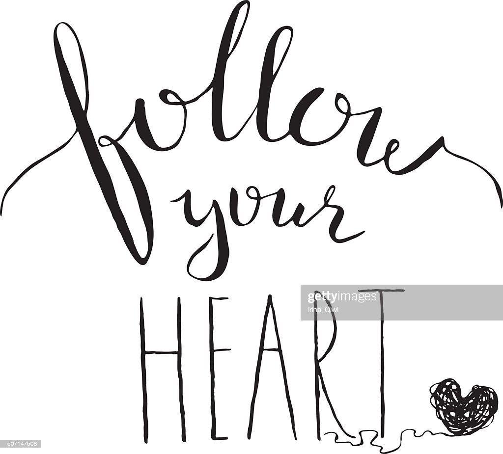 Motivation card with text 'Follow your heart'