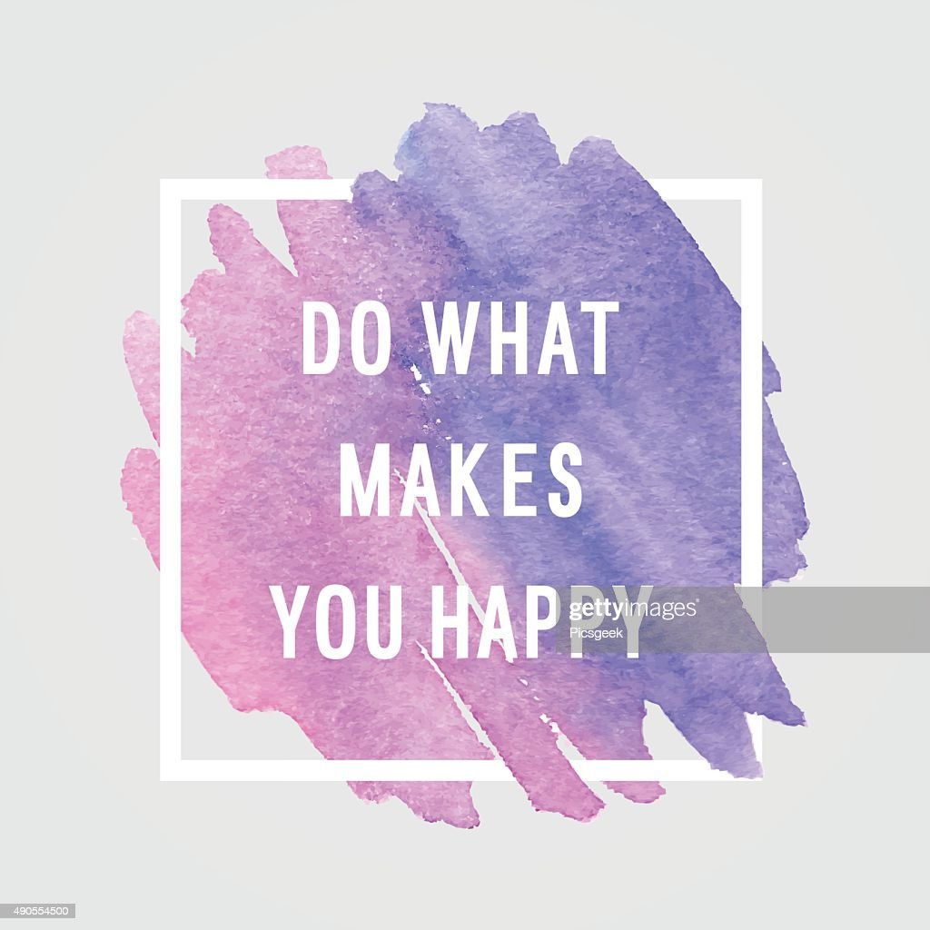 Motivation poster 'do what makes you happy'