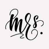 Mrs. - lettering design. Vector illustration.
