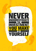 Never Underestimate The Investment You Make In Yourself. Inspiring Creative Motivation Quote Poster Template.
