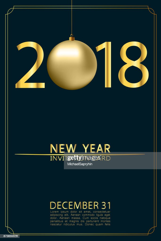 new year 2018 invitation card with gold christmas ball numbers and lettering december 31