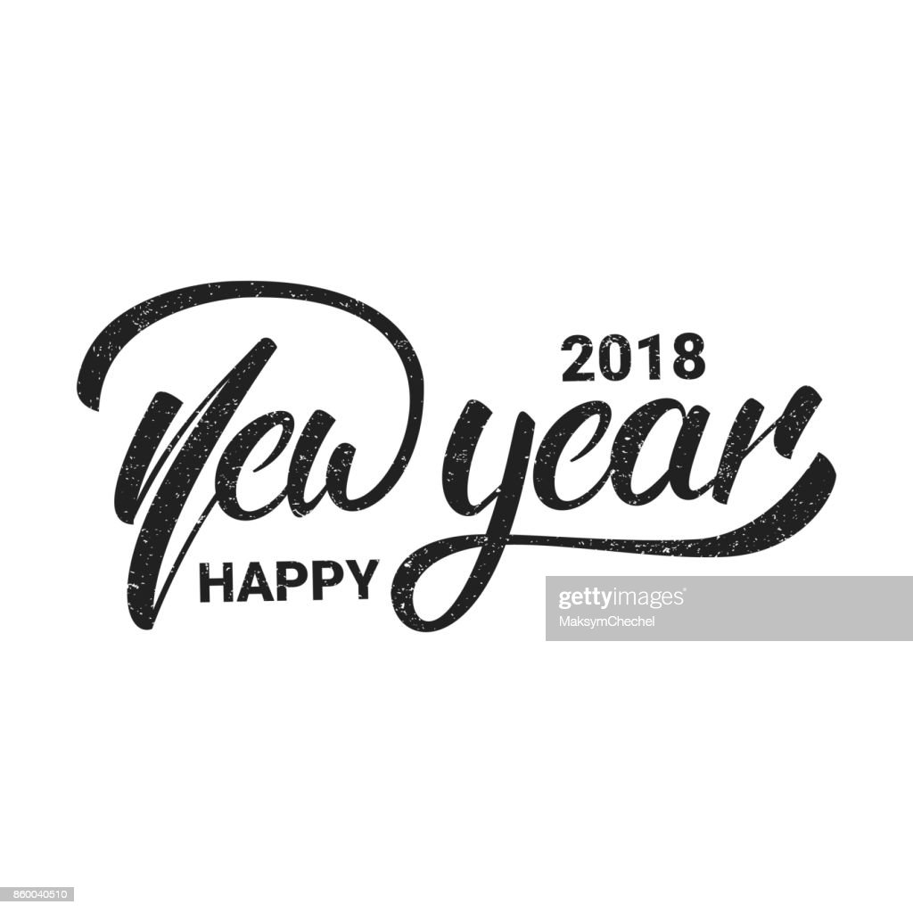 New Year. Happy New Year 2018 hand lettering with grunge retro texture. Hand drawn icon for New Year card, poster, design etc.