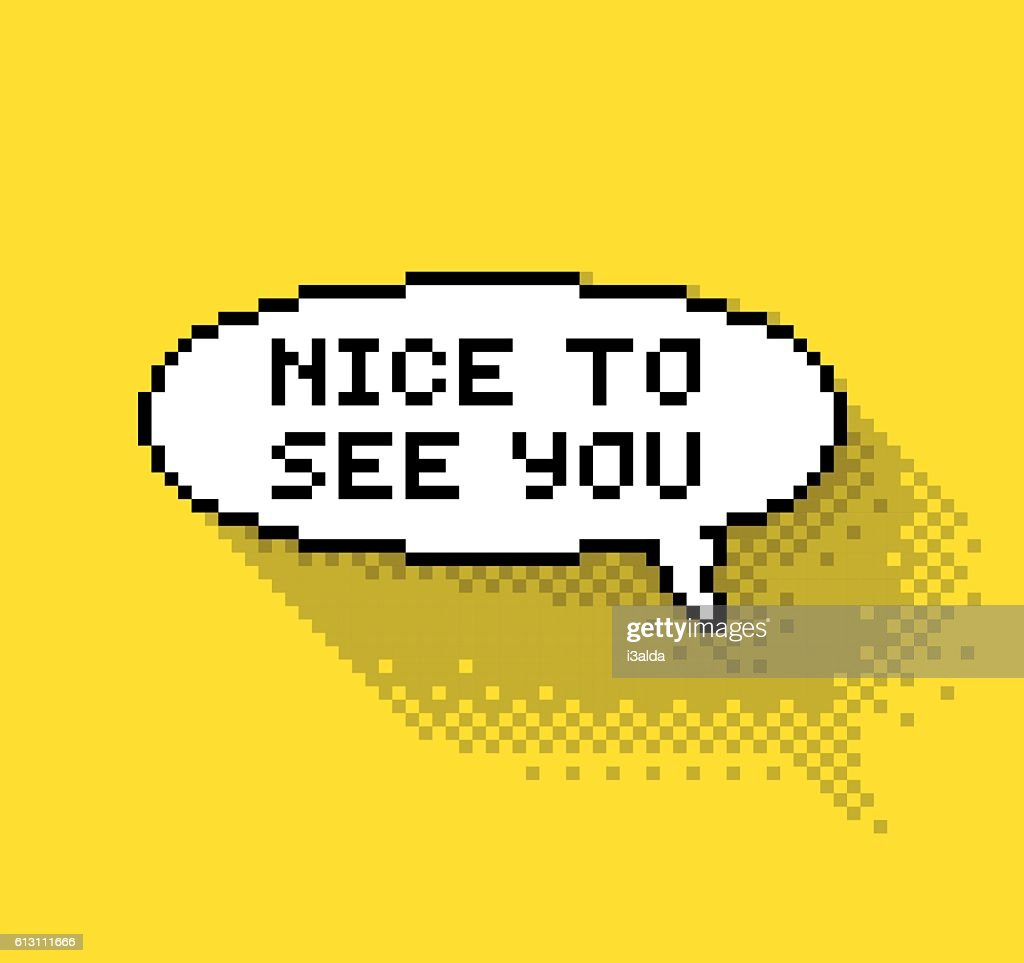 Nice to see you bubble