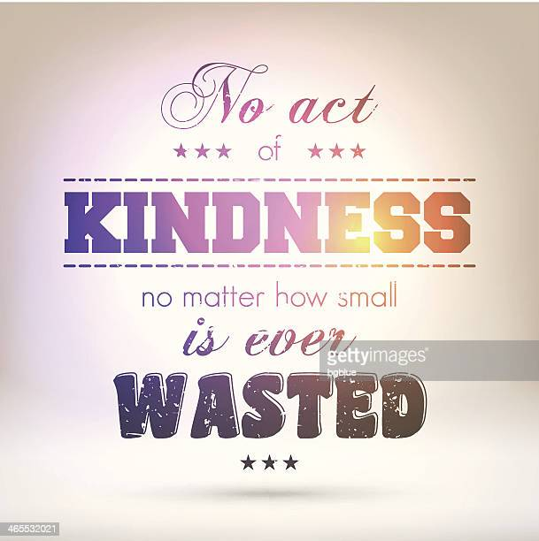 """No act of kindness is ever wasted"" - Shining Background"