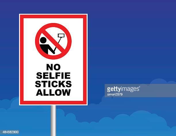 No selfie sticks Allow signboard