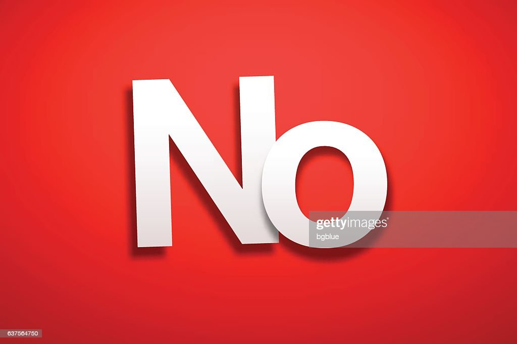No Sign with Red Background - Paper Font