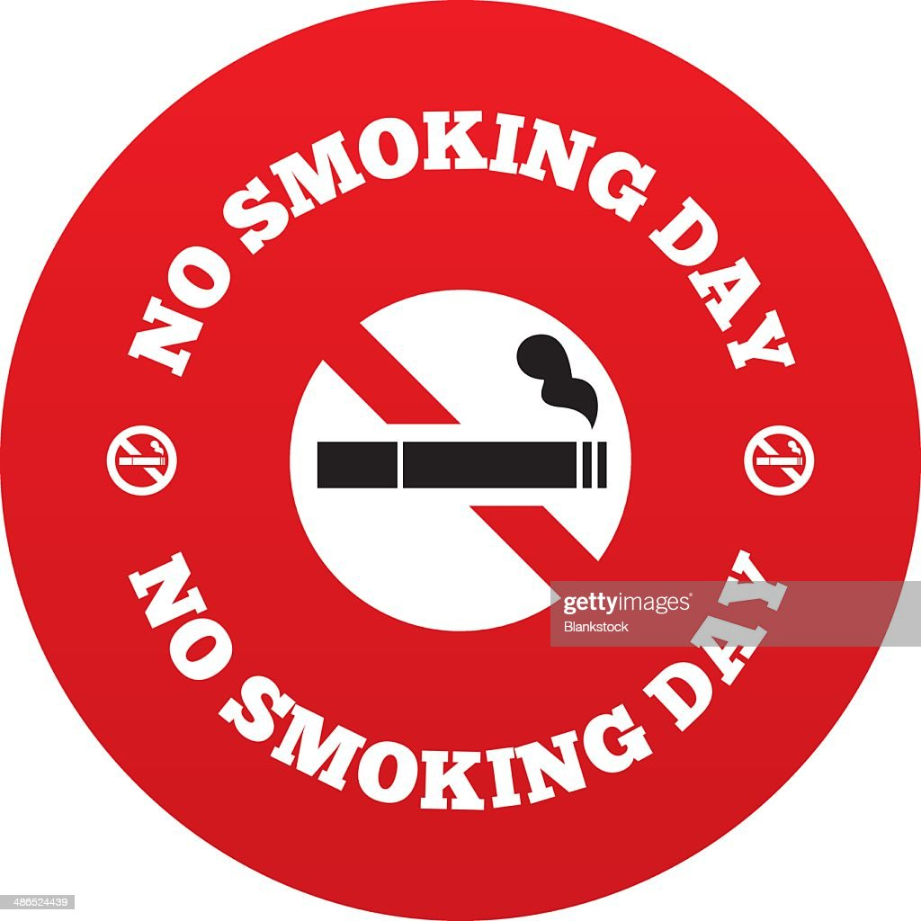 No Smoke Day Sign Quit Smoking Symbol Vector Art Getty Images