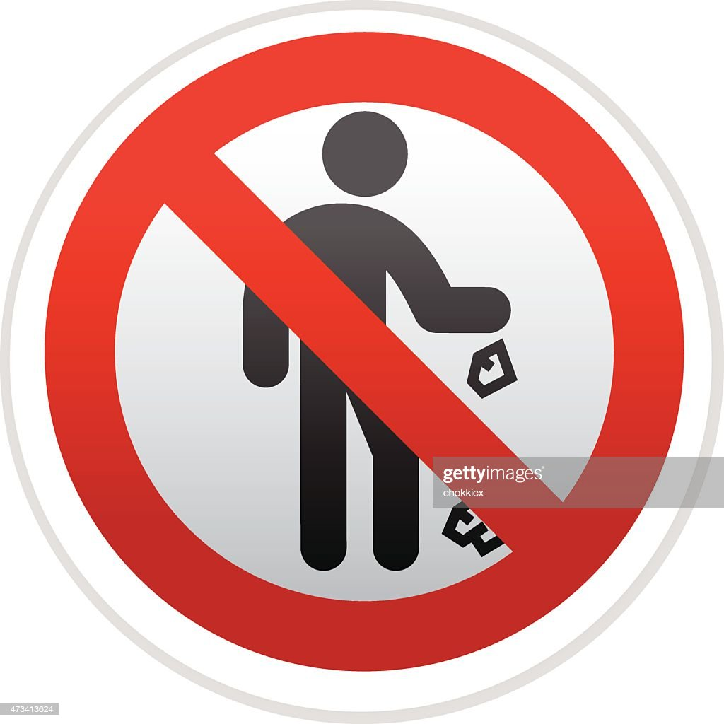 No Trash Dropping Vector Art Getty Images