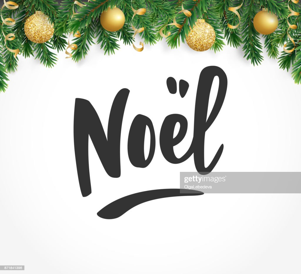Noel Hand Drawn Letters Holiday Greetings Quote Fir Tree Branches