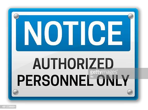 weiteres nur autorisiertes personal - hinweisschild stock-grafiken, -clipart, -cartoons und -symbole