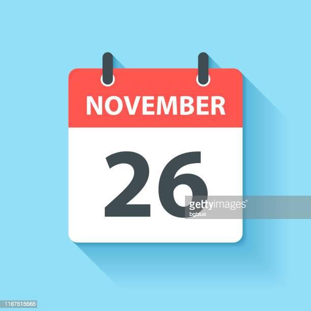 november 26 - daily calendar icon in flat design style - november stock illustrations