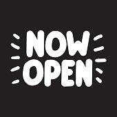 Now open. Vector hand lettering illustration on dark background.