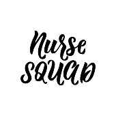 Nurse squad. Vector illustration. Lettering. Ink illustration.