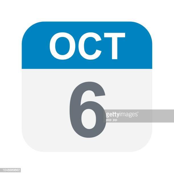 illustrations, cliparts, dessins animés et icônes de 6 octobre: icône de calendrier - octobre